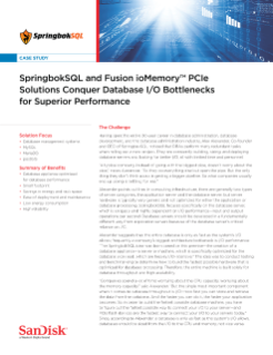 SpringbokSQL and Fusion ioMemory PCIe  Solutions Conquer Database I/O Bottlenecks  for Superior Performance
