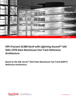 HPE ProLiant DL380 Gen9 with Lightning Ascend SAS SSDs 19TB Data Warehouse Fast Track Reference Architecture