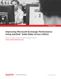 Improving Microsoft Exchange Performance Using SanDisk<sup>®</sup>  Solid State Drives